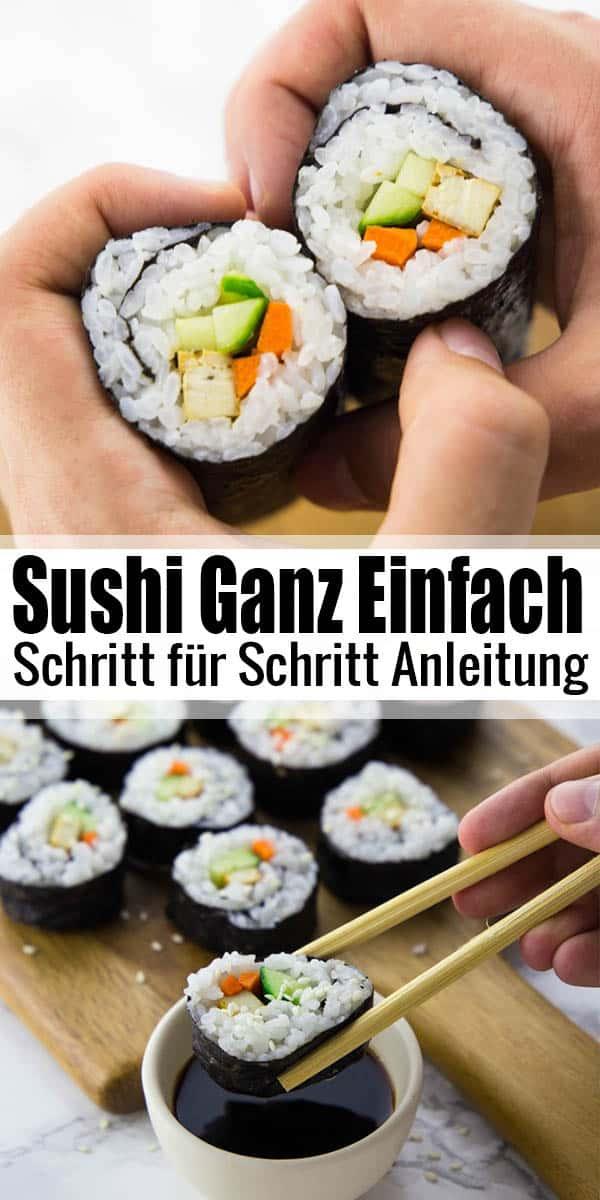 Sushi selber machen? Überhaupt kein Problem! Wenn ihr Lust auf Sushi habt, seid ihr hier genau richtig. Selbstgemachtes Sushi kann so einfach sein!  Hier findet ihr mein liebstes Sushi Rezept! #sushi #sushirezept #vegan