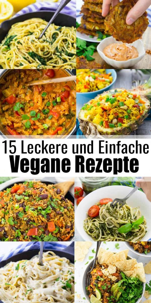 Sucht ihr schnelle vegane Gerichte für unter der Woche? Dann seid ihr hier genau richtig! In diesem Beitrag findet ihr 15 leckere und gesunde vegane Rezepte, die in ungefähr einer halben Stunde fertig sind. Perfekt für die ganze Familie!#vegan #veganerezepte #abendessen