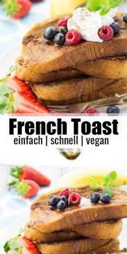 eine Collage aus zwei Fotos von French Toast mit einem Text Overlay