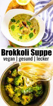 eine Collage aus zwei Fotos von einer Brokkoli Suppe mit einem Text Overlay